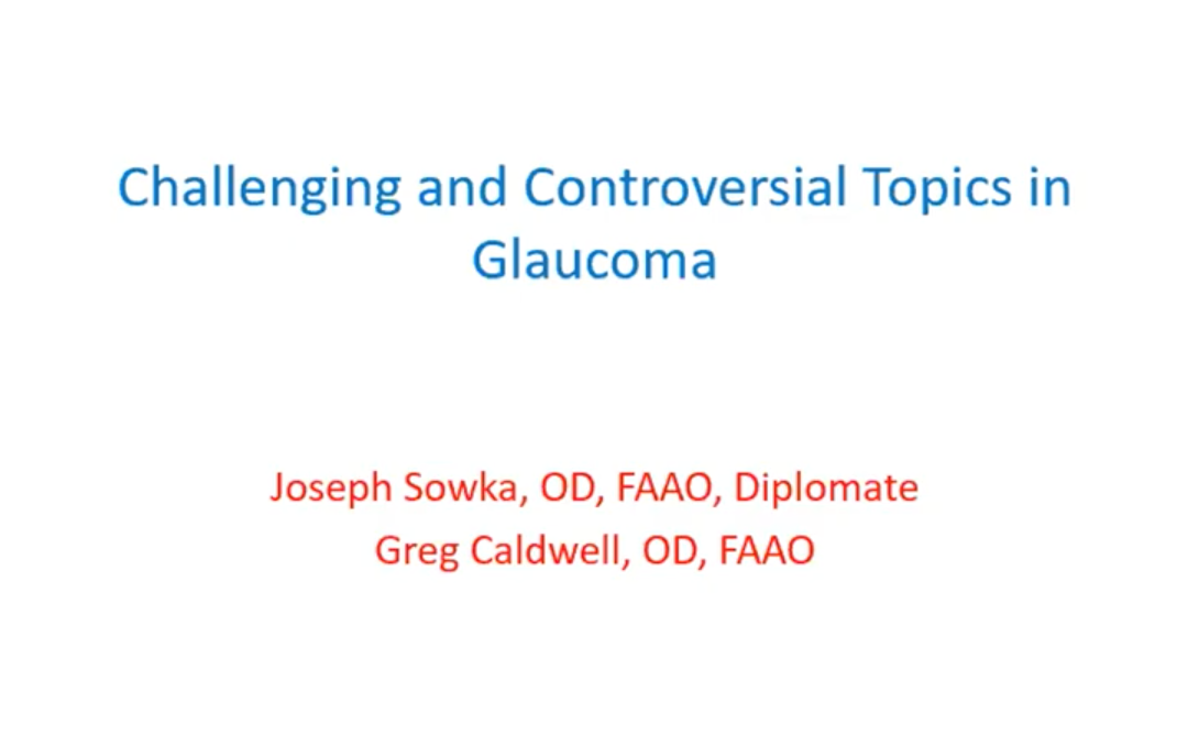 Challenging and Controversial Topics in Glaucoma