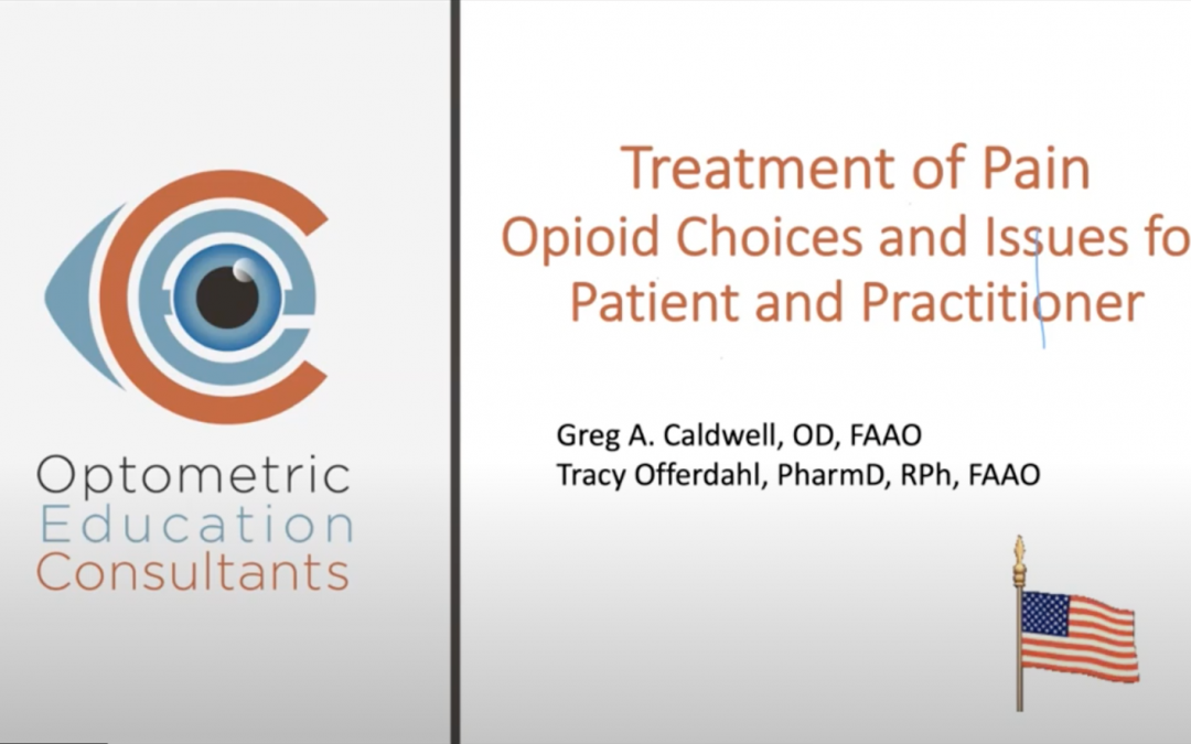 Opioid Choices and Issues for Patient and Practitioner
